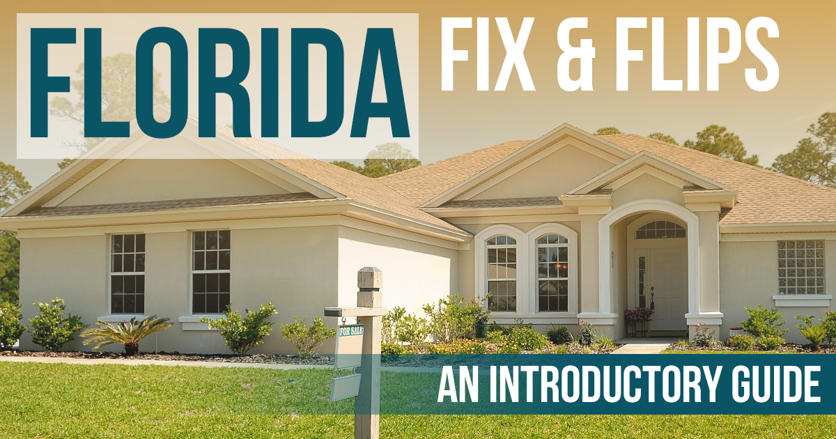 Learn how to fix and flip houses in Florida