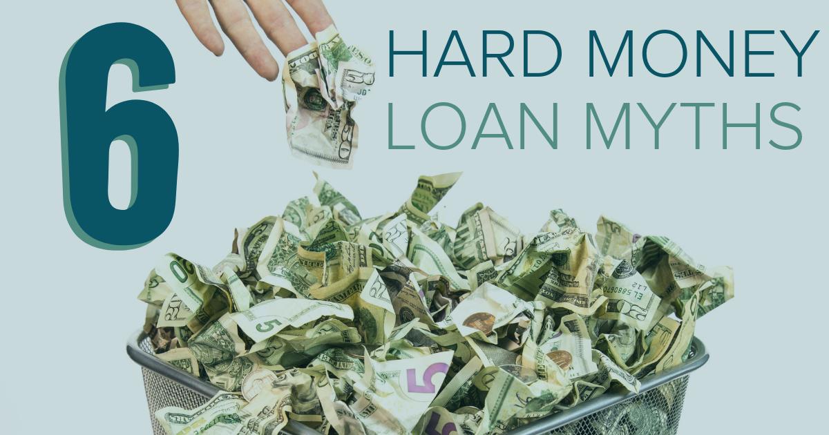 Hard Money Loan Myths Debunked