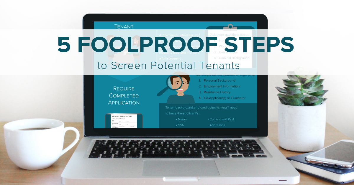 5 foolproof steps to screen potential tenants