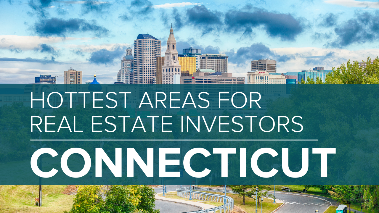 Top towns for real estate investors in Connecticut