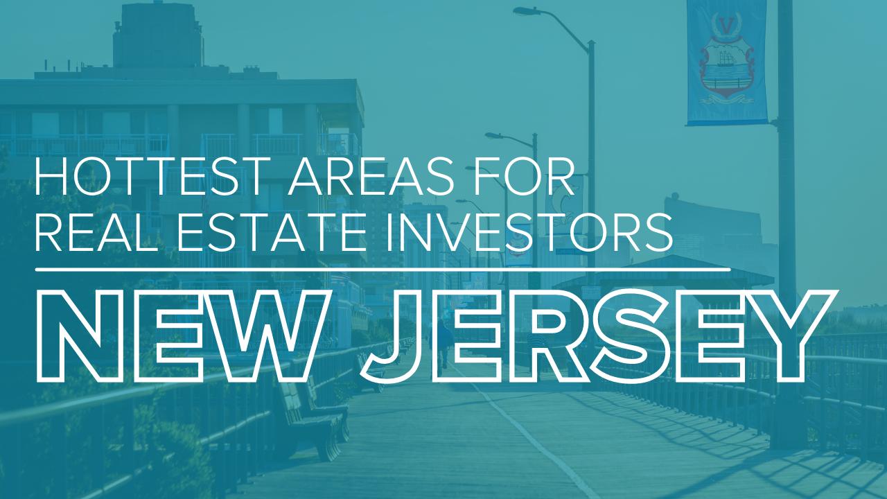 best towns for real estate investors in NJ