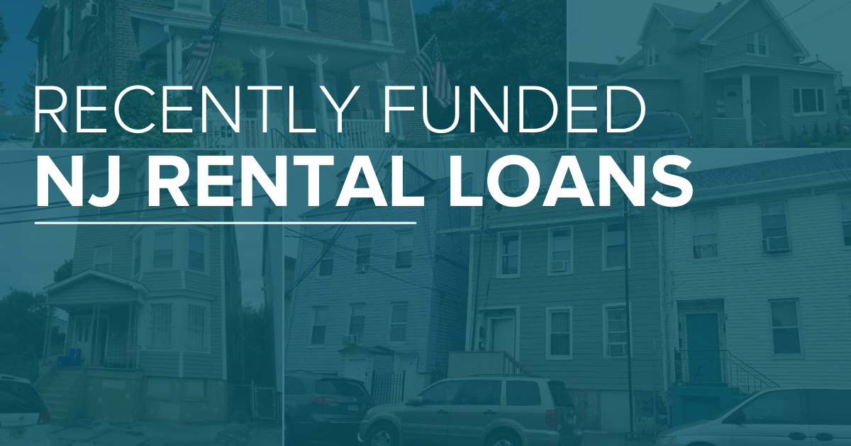 Recently funded NJ Rental Loans